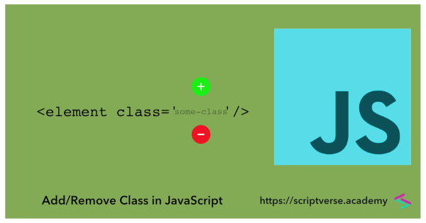 Add, Remove and Toggle CSS Class in JavaScript (without jQuery)
