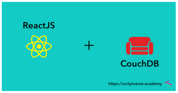 React/ReactJS and CouchDB (CRUD Operations w/ Nano)